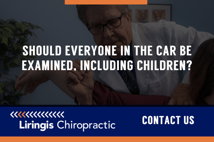 Should everyone in the car be examined, including children?